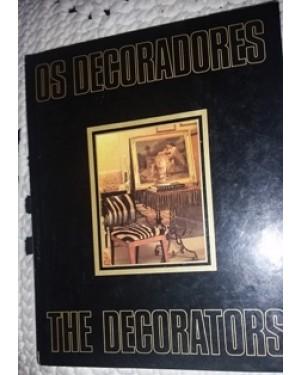 os decoradores-livro com histórico e imagens ,dos expoentes nacionais em decoração, 182 pgs,editora ventura, texto em portugues e ingles, cia.suzano de papel e celulose.