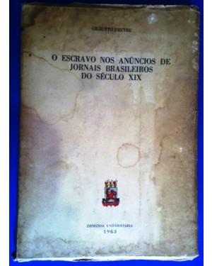 ESCRAVOS DO BRASIL NOS ANUNCIOS DE JORNAIS SEC XIX