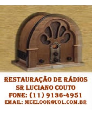 Restauração de Radios Antigos e Afins