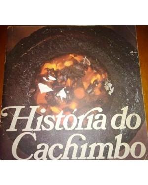 CACHIMBO- HISTÓRIA DO LIVRO 13 fls,bom estado ,completo