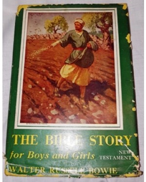 biblia- The bible history, for boys ans girls,por walter russel bowie ,1951, 145 páginas, idioma inglês